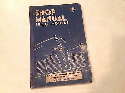 Original 1940 Pontiac Auto Shop Manual General Motors Pontiac Michigan