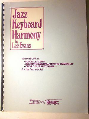 Jazz Keyboard Harmony Workbook: Voice Leading, Chord Substitution by Lee Evans