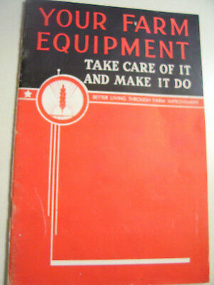 Vintage International Harvester Advertising Booklet - Equipment Care - 1942