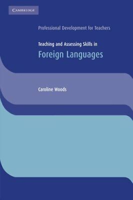 Teaching and Assessing Skills in Foreign Languages (Cambridge International Exam