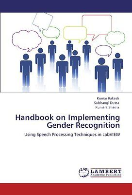 Handbook on Implementing Gender Recognition: Using Speech Processing Techniques