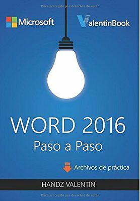 Word 2016 Paso A Paso/ Word 2016 Step By Step Copertina flessibile