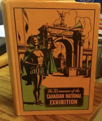 Romance of Canadian National Exhibition book history 1936 Canada fair