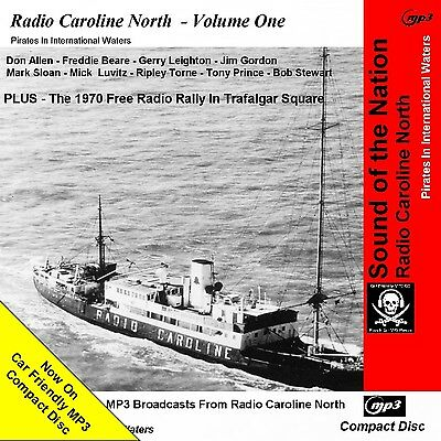 Pirate Radio Caroline North Volume One NOW ON Car Friendly MP3 CD Disc [16hours]
