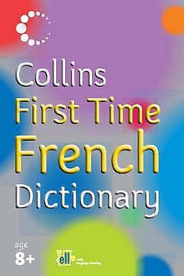 Collins First Time French Dictionary-ExLibrary