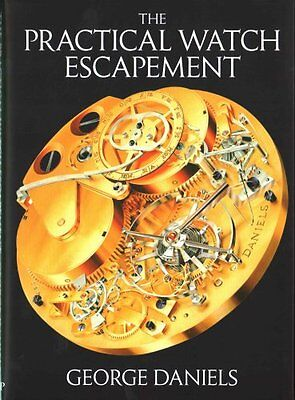 The Practical Watch Escapement 9780856676871 (Hardback, 2016)