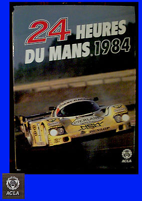 """Book 24H Du Mans Official Book """"Aco"""" Year 1984 - FRANCE"""