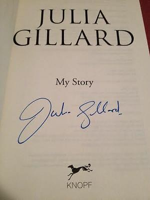 Julia Gillard SIGNED book 'My Story', WITH PROOF!! Rudd, Keating, Whitlam, Labor