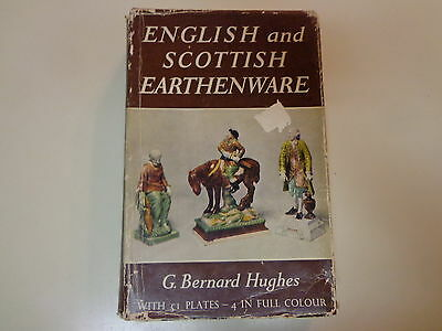 English and Scottish Earthenware 1660-1860 HBDJ G. Bernard Hughes Illustrated