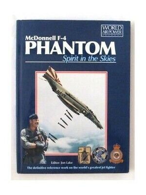 McDonnell F-4 Phantom Spirit In The Skies by Editor Jon Lake Book The Cheap Fast