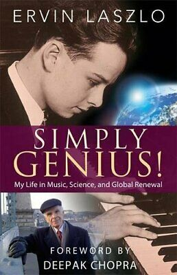 Simply Genius!: And Other Tales From My Life, An I... by Laszlo, Ervin Paperback