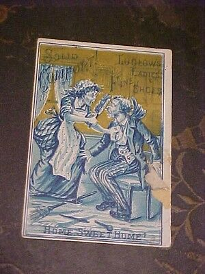 Ludlow's Ladies Fine Shoes Solid Comfort! Home, Sweet Home! Davis & Brown Card