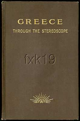 GREECE THROUGH THE STEREOSCOPE GUIDE BOOK By Richardson v
