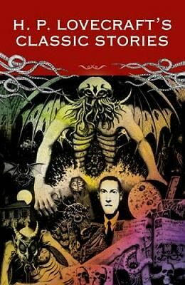 Classic Lovecraft The Call of Cthulu and Other Stories 9781785994210