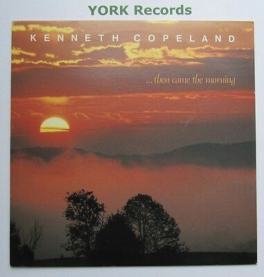 KENNETH COPELAND - Then Came The Morning - Excellent Con LP Record KCP 50-0014