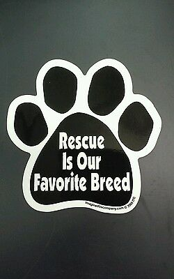 """5.5"""" X 5.5"""" Rescue Is Our Favorite Breed  Magnetic Paw Print"""