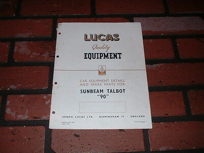Genuine Sunbeam Talbot 90 Lucas Spare Parts List & Wiring Diagram.1949