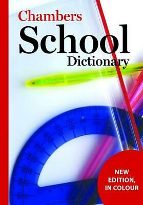 Chambers school dictionary by Chambers (Paperback)