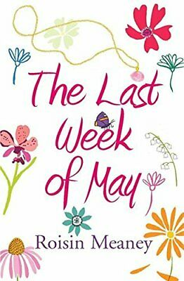 The Last Week of May: The Number One Bestseller by Meaney, Roisin Paperback The