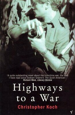 Highways To A War by Koch, Christopher Paperback Book The Cheap Fast Free Post