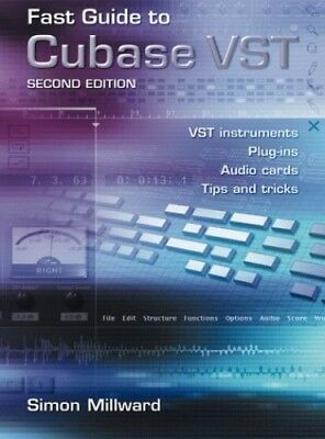 Fast Guide to Cubase VST by Millward, Simon Paperback Book The Cheap Fast Free