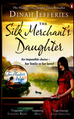 The silk merchant's daughter by Dinah Jefferies (Paperback)