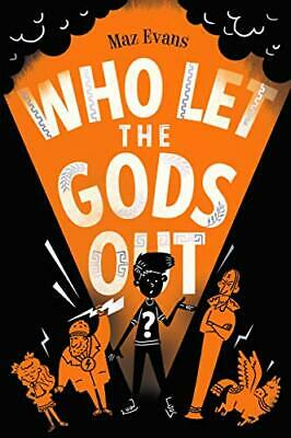 Who Let the Gods Out? by Evans, Maz Book The Cheap Fast Free Post