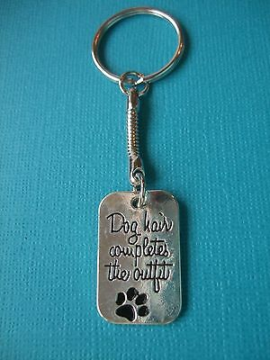 Dogs Hair Completes The Outfit Charm Keyring Pup Metal Bag Key Ring Engraved Tag