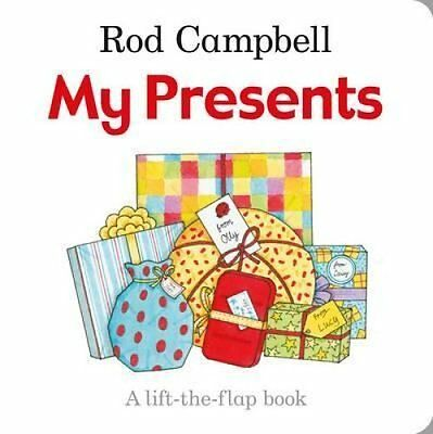 My Presents by Rod Campbell 9781447282402 (Board book, 2015)