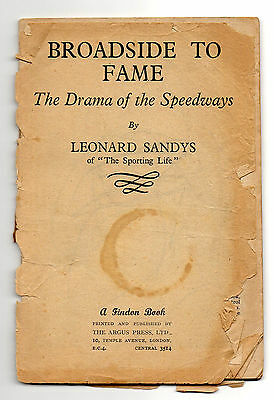 Broadside to Fame, The Drama of the Speedways by Leonard Sandys (1948 Book)