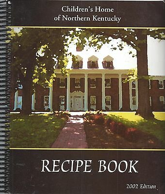 *covington Ky 2002 Children's Home Of Northern Kentucky Recipe *cook Book *rare