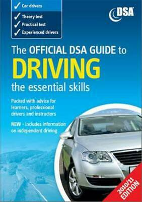 The official DSA guide to driving: the essential skills. by Driving Standards