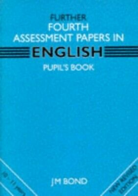 Further English: 4th Year Papers: Assessment Papers ... by Bond, J. M. Paperback