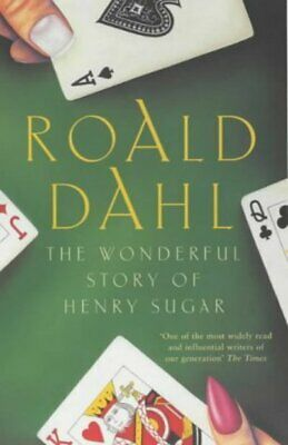 The wonderful story of Henry Sugar and six more by Roald Dahl (Paperback)