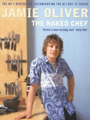 The naked chef by Jamie Oliver (Paperback) Incredible Value and Free Shipping!