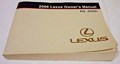 2006 LEXUS RX 400h ( HYBRID ) OWNER MANUAL. VERY GOOD USED CONDITION. FREE S/H