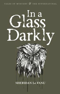 In a Glass Darkly by Sheridan Le Fanu 9781840225525 (Paperback, 2007)
