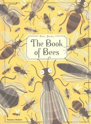The Book of Bees! by Piotr Socha 9780500650950 (Hardback, 2016)