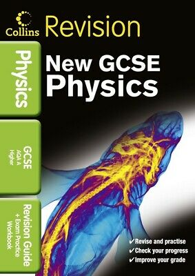 Collins revision: New GCSE science - physics for AQA A Higher. Revision guide +