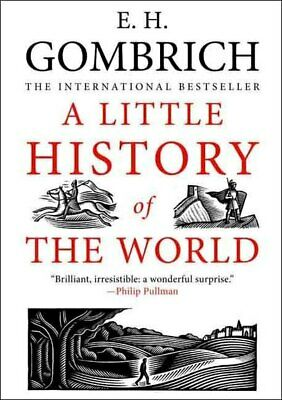 A little history of the world by E. H. Gombrich (Paperback)