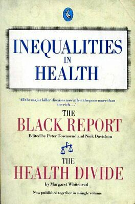 Inequalities in Health: The Black Report And the Health Divide (Pel... Paperback