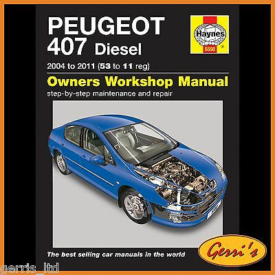 5550 Haynes Peugeot 407 Diesel (2004 - 2011) 53 to 11 Workshop Manual