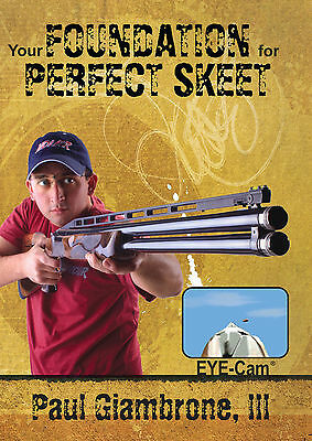 Your Foundation for Perfect Skeet with Paul Giambrone III DVD / Int'l WELCOME