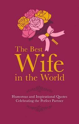 The Best Wife in the World by Malcolm Croft 9781853759543 (Hardback, 2016)