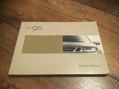 Saab 95 Owners Manual User Handbook * Saloon Estate * 2002-2005 * T 2.2 3.0 Tid
