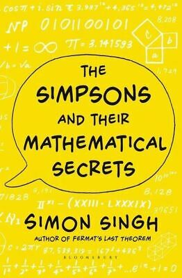 The Simpsons and their mathematical secrets by Simon Singh (Hardback)