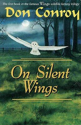 On Silent Wings by Conroy, Don Paperback Book The Cheap Fast Free Post