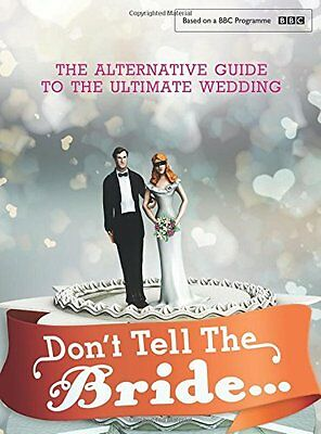 Don't Tell the Bride, Renegade Pictures (UK) Ltd, New condition, Book