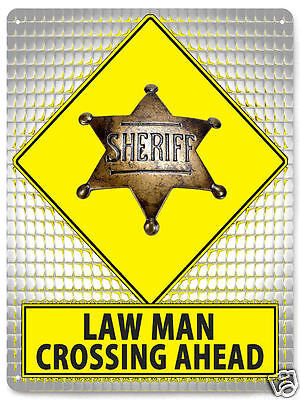 Sheriff Police METAL sign STREET sign cop law badge / Mancave HERO wall art 094