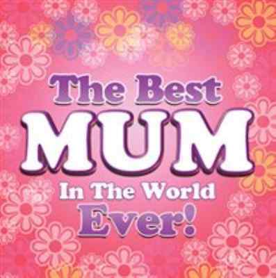 Various Artists-Best Mum in the World Ever!  CD NEW
